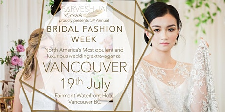 BRIDAL FASHION WEEK CANADA tickets