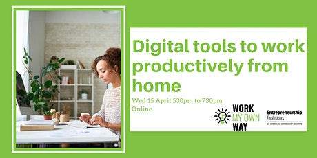 Digital tools to help you work productively from home - Webinar tickets