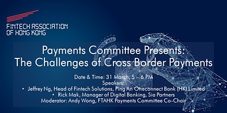 FTAHK Payments Committee Presents: The Challenges of Cross Border Payments tickets
