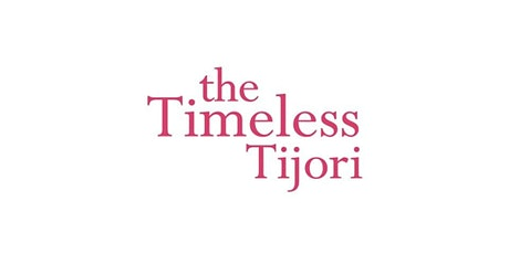 The Timeless Tijori tickets