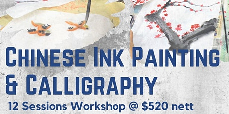 12 Session Chinese Ink Painting and Calligraphy Workshop tickets