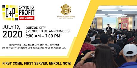 CRYPTO TO PROFIT Live Seminar Quezon City tickets