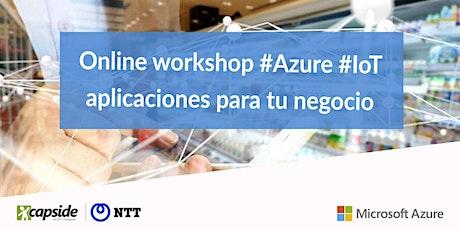 Online workshop Azure IoT: aplicaciones para tu negocio entradas