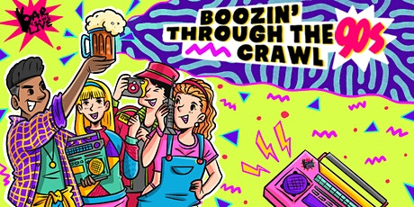 Boozin' Through The 90s Bar Crawl | Hoboken, NJ - Bar Crawl Live tickets