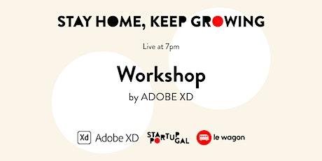 Workshop by Adobe XD [Webinar] bilhetes