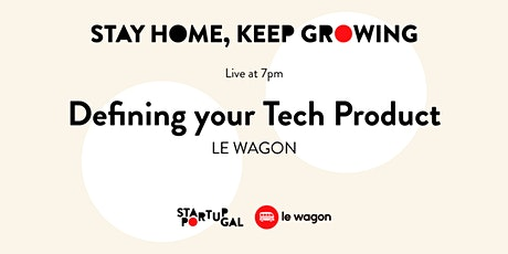 Defining your Tech Product by Le Wagon [Webinar] bilhetes