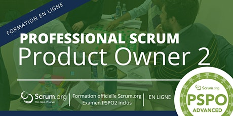 Formation Professional Scrum Product Owner Advanced & examen PSPO-2 billets