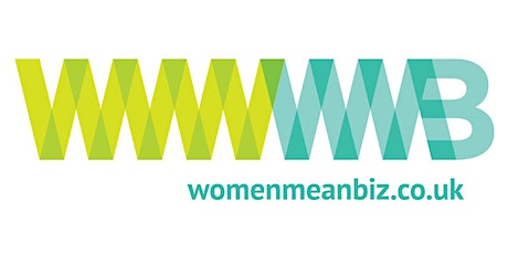 Women Mean Biz - Bristol Clifton Networking Group - ONLINE tickets