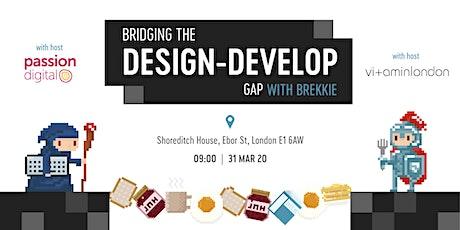 Closing the Design and Development Gap tickets
