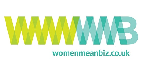 Women Mean Biz - Bath Central Networking Group - ONLINE tickets