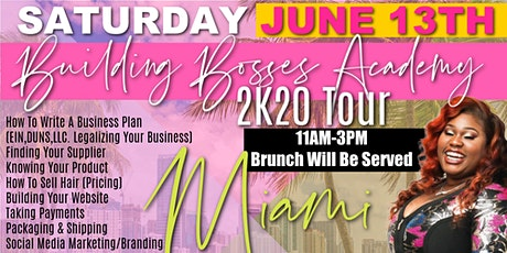 The Hair Business Plug Presents Building Bosses  Academy 2K20  Miami tickets