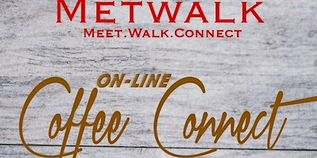 Coffee Connect hosted by Metwalk tickets
