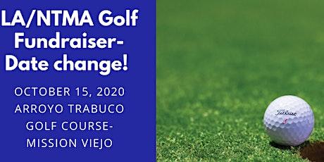 LA/NTMA 2020 Annual Golf Fundraiser tickets