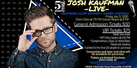 Josh Kaufman -Live at 5 East- Featuring Cliff Ritchey & Daniel Deitrich tickets