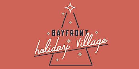 Bayfront Holiday Village