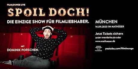 Spoil Doch! - München 2020 Tickets