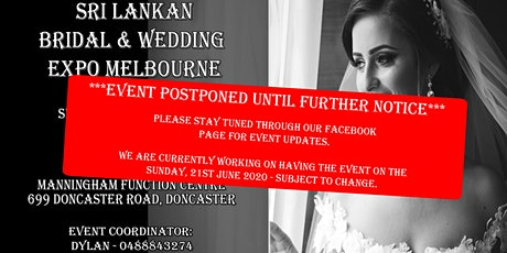 Sri Lankan Bridal & Wedding Expo Melbourne - June 2020 (Event Postponed) tickets
