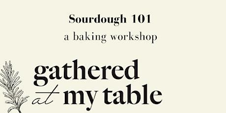 Sourdough 101 Workshop tickets
