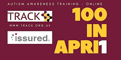 100 in Apri1 Autism Awareness Training Online - April 7th 6pm tickets