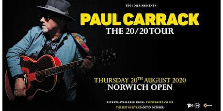 Paul Carrack (UEA, Norwich) *Rescheduled* tickets