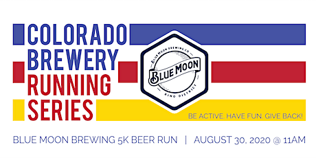 Beer Run - Blue Moon Brewing 5k | Colorado Brewery Running Series tickets
