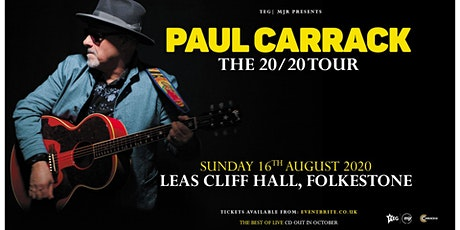 Paul Carrack (Leas Cliff Hall, Folkestone)*Rescheduled Date* billets