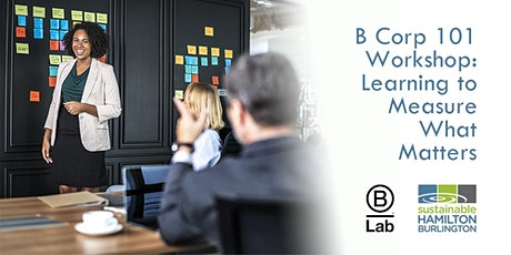 B Corp 101 Workshop: Learning to Measure What Matters tickets