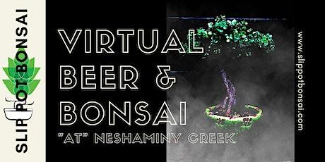 """Beer and Bonsai """"at"""" Neshaminy Creek tickets"""