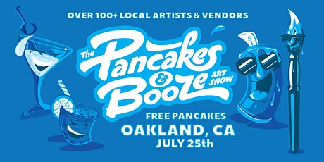 The Oakland Pancakes & Booze Art Show tickets