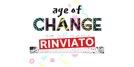 Age Of Change - TEDxFerrara 2020 tickets