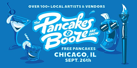 The Chicago Pancakes & Booze Art Show (VENDOR RESERVATION ONLY, FOR TICKETS VISIT REGGIES WEBSITE) tickets