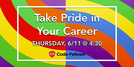 Take Pride in Your Career tickets