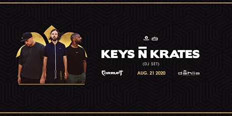 Keys N Krates / Dahlia / August 21 tickets