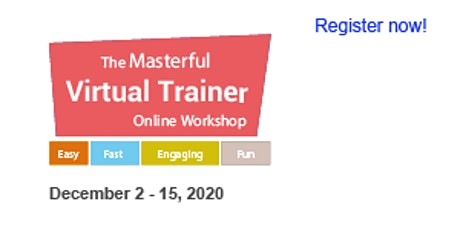 Masterful Virtual Trainer Online Workshop 2020 (December 2, 8 & 15) ingressos