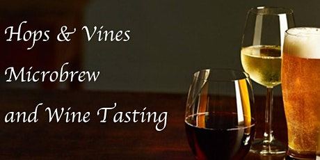 Hops & Vines Microbrew & Wine Tasting tickets