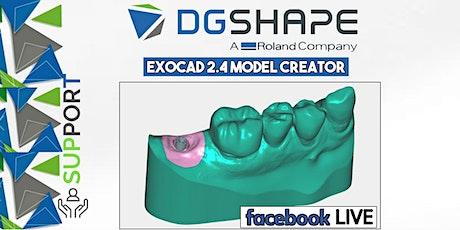 DGSHAPE: Exocad 2.4 Model Creator_modulo su casi implantari_Facebook LIVE  biglietti
