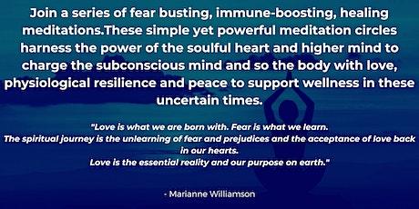 Fear Busting, Immune Boosting Meditation Circle tickets