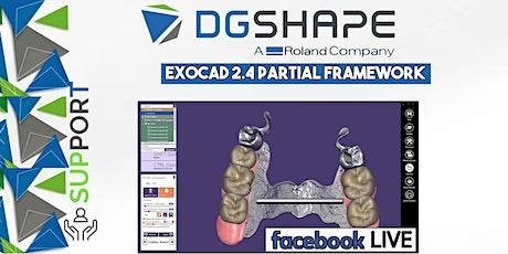DGSHAPE: Exocad 2.4 Partial Framework_Facebook LIVE  biglietti