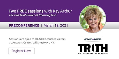 Kay Arthur at the Ark Encounter -  MARCH 18, 2021 tickets