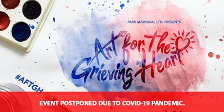 ON HIATUS due to COVID-19 Park Memorial Presents Art for the Grieving Heart tickets