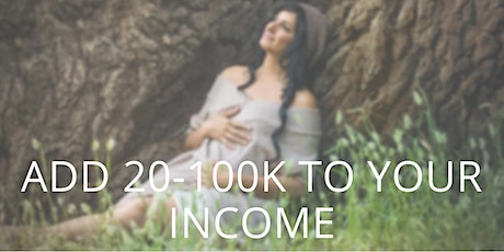 4 Feminine Paths to Add 20-100K to Your Income (for emerging women leaders) - Masterclass and Q&A Call  tickets