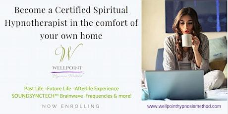 Wellpoint Hypnosis Method: Spiritual Hypnosis Online Certification Level I tickets
