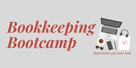 Bookkeeping Bootcamp: DIY Bookkeeping made easy (IN-PERSON) tickets