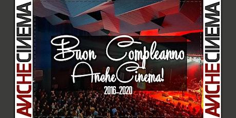 2016 -> 2020  Buon Compleanno ANCHECINEMA!  Nella descrizione dell'evento... biglietti