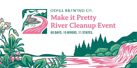 Make it Pretty River Cleanup Event tickets