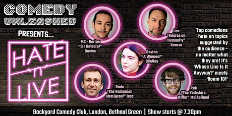Hate 'n' Live at Comedy Unleashed tickets