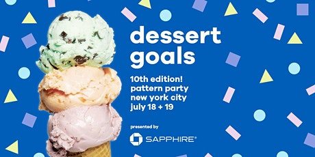 Dessert Goals - Dessert Fest - NYC July 18 & 19 tickets