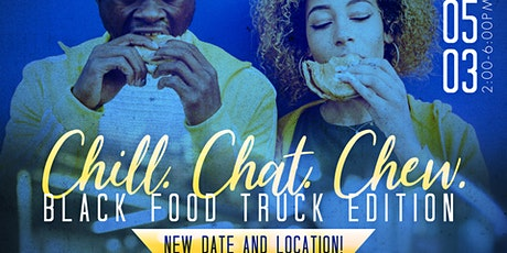 Chill. Chat. Chew on 22: Black Food Truck Edition - September 13th tickets