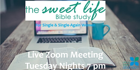 The Sweet Life Online Bible Study April 21, 2020 tickets