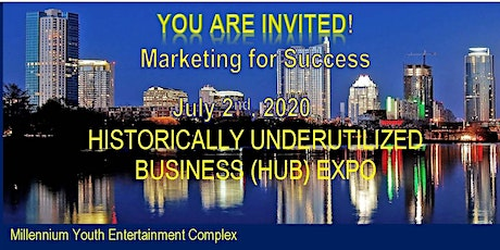 8th Annual Marketing for Success  Historically Underutilized Business (HUB) tickets